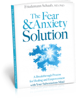 the-fear-and-anxiety-solution-a-breakthrough-process-for-healing-and-empowerment-with-your-subconscious-mind